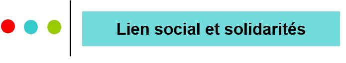 Lien social et solidarités